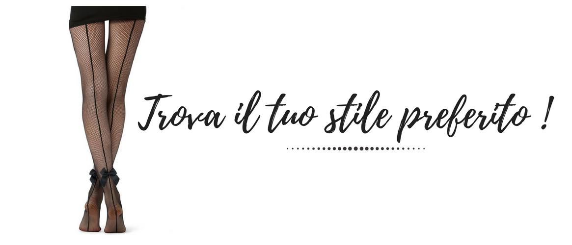 Trova il tuo stile preferito